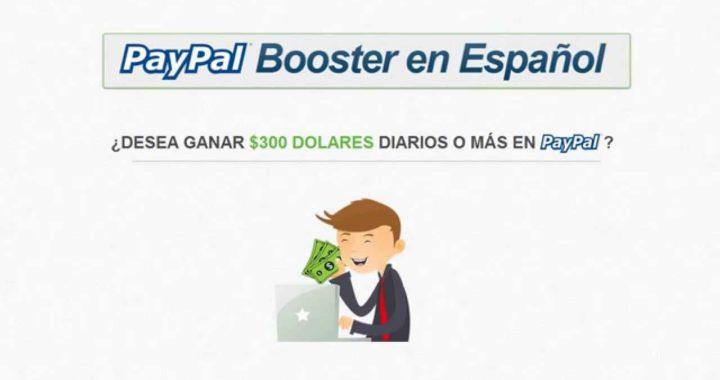 Ganar dinero en paypal | $300 dolares diarios | Paypal booster en español GRATIS