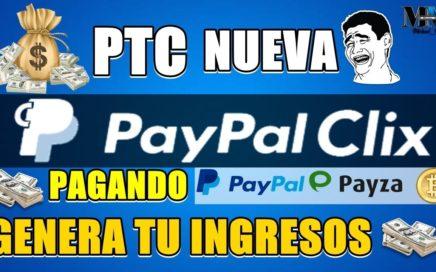 GANAR DINERO EN PTC NUEVA ( MÍNIMO PAGO $2.00 ) RETIROS EN PAYPAL, PAYZA Y BITCOIN