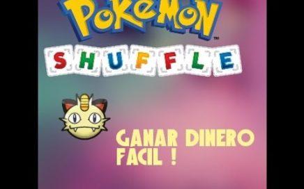 GANAR DINERO FÁCIL | POKÉMON SHUFFLE | Ayudas Lax