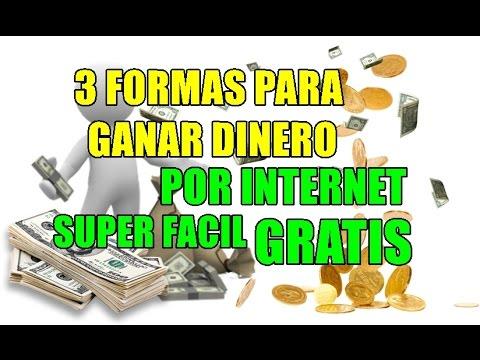 GANAR DINERO FACIL POR INTERNET 2017