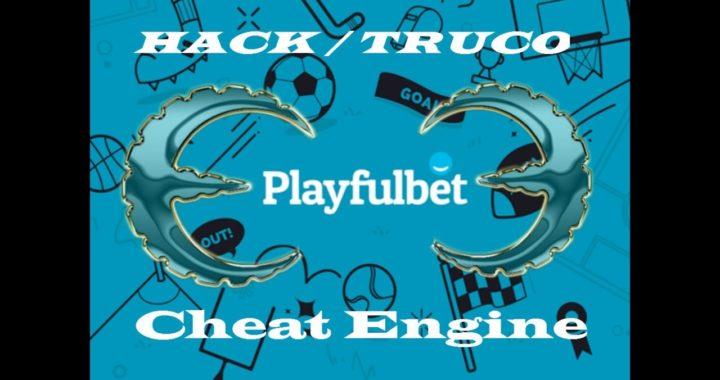 GANAR DINERO FACIL Y RAPIDO | HACK PLAYFULBET | CHEAT ENGINE | TRUCO PERMANENTE