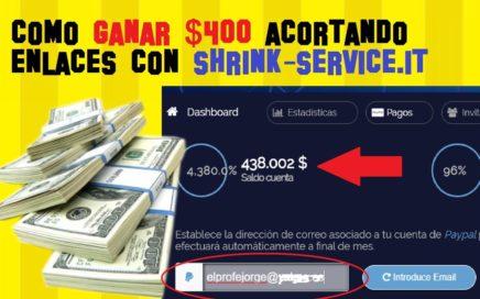 Ganar Dinero por Internet acortando enlaces   Gana mas de $400 con Shrink-Service + TRUCO SECRETO