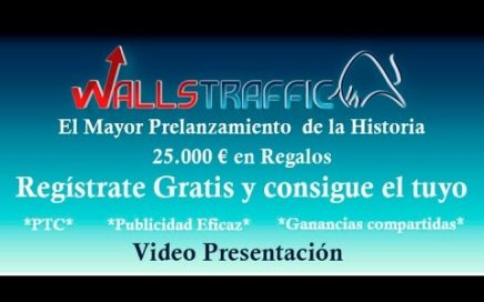 Ganar dinero rapido y sin inversion con Wallstraffic