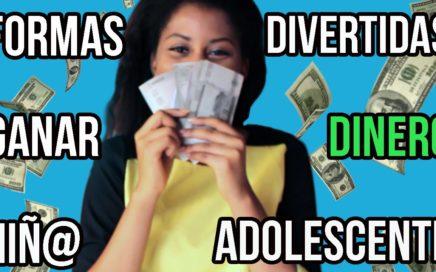 GANAR DINERO SIENDO NIÑ@ Y ADOLESCENTE DIVERTIDO - Camideas