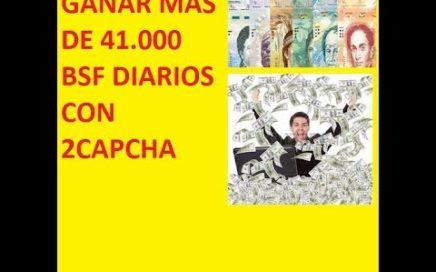 Ganar mas de 41000 bsf diarios con 2capcha  Explicacion completa Gana dinero en venezuela