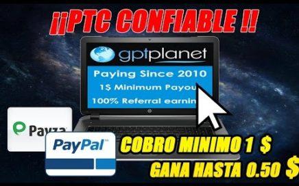 GPTPLANET 2017 | COMO GANAR DINERO PARA PAYPAL | GANA HASTA 0.50 $|COBRO MÍNIMO 1$| PAGANDO DEL 2010