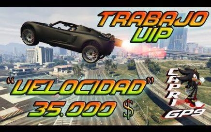 """¡¡GTA V ONLINE!! TRABAJO VIP """"VELOCIDAD"""" COMO GANAR DINERO FÁCIL Y RÁPIDO"""