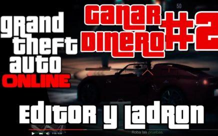 GTA5 Online - Misiones para Ganar Dinero y RP - Editor y ladron - #2