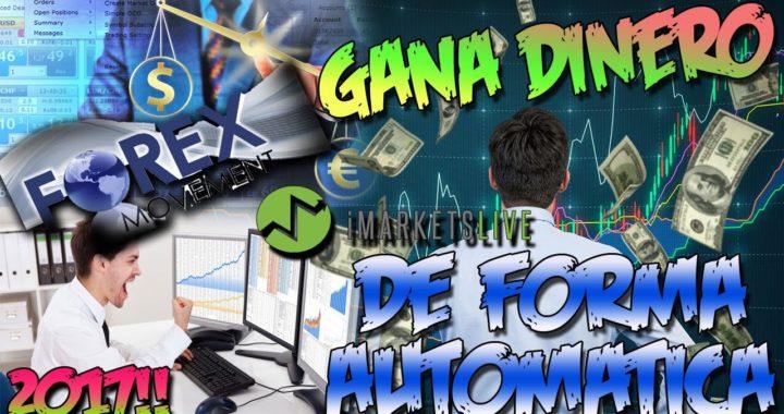 LA MEJOR INVERSION PARA GANAR DINERO DE FORMA AUTOMATICA | Imarketslive y Forex