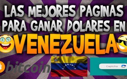 Las mejores paginas para ganar dinero en VENEZUELA 2017 - 2018 / informaciones millonarias