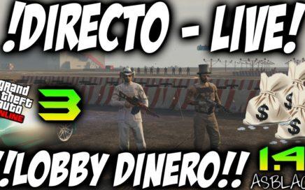 $ LOBBY CON SUSCRIPTORES Y SEGUIDORES Parte 3 $ - GTAV Online 1.41 - DINERO INFINITO 10.000$ (PS4)