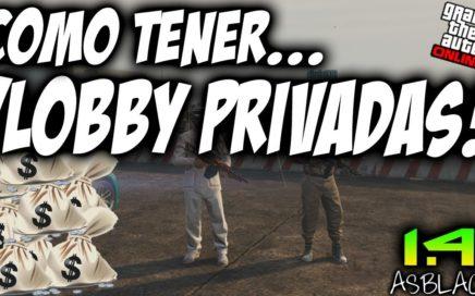 LOBBY'S PRIVADAS DINERO - COMO JUGARLAS  - GTAV Online 1.41 - DINERO INFINITO - SIN AYUDA