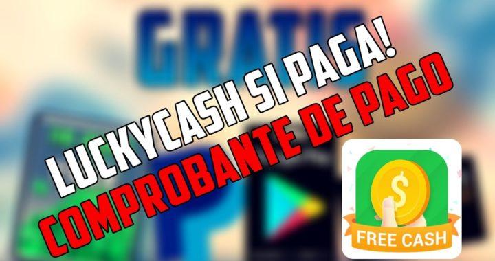 LUCKY CASH SI PAGA!! COMPROBANTE DE PAGO | GANAR DINERO FÁCIL - CONSEGUIR GEMAS CLASH ROYALE
