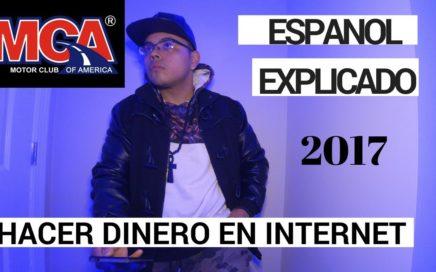 MCA ESPANOL FINALMENTE EXPLICADO 2017 DINERO DESDE CASA