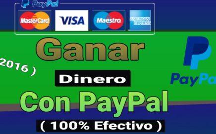 Mejor Método De Ganar Dinero Por Internet  | Ganar Dinero Fácil 2016 (  100% Efectivo Con PayPal )