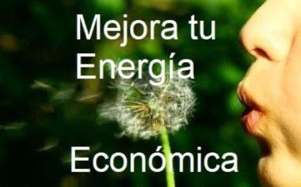 Mejora tu Energía Económica y... ¡¡¡ Gana Dinero !!!