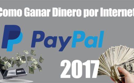 Mejores Paginas para Ganar Dinero por Internet 2017-2018  | Sin Invertir y REAL