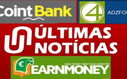 NOTÍCIAS URGENTE COMPARTAN !! EARN MONEY - COINTBANK  &  ADZFOUR 22/11/2017