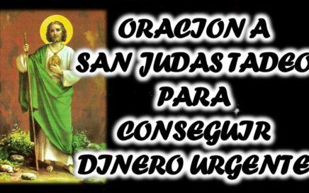 ORACION A SAN JUDAS TADEO PARA CONSEGUIR DINERO URGENTE
