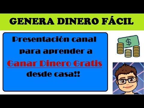 Presentacion canal para Ganar Dinero Gratis por internet | Genera Dinero Facil