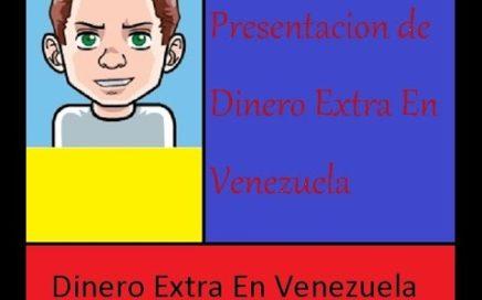 Presentación para aprender a ganar dinero l Dinero Extra En Venezuela