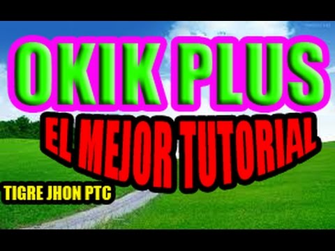 PROKIK U OKIK PLUS PTC - COMO FUNCIONA? | OKIK 2017 - TUTORIAL, ESTRATEGIA | OKIK PTC 2017 - PAGA