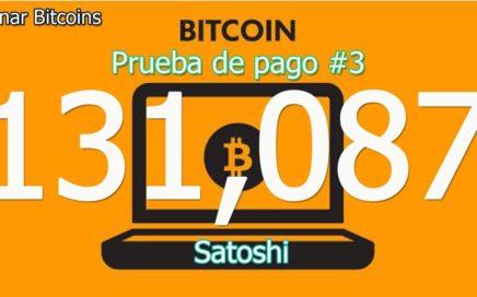 Prueba de pago #3 - Retiro de 131,087 Satoshi - minar Bitcoins - 28/11/2017