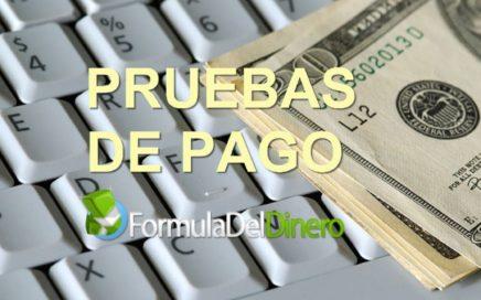 Pruebas De Pago De Formula Del Dinero | GANA DINERO ONLINE