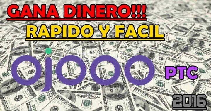 PTC OJOOO   GANA DINERO ONLINE RAPIDO!!!! 100% SEGURO!!