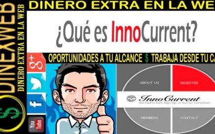 Que es y como ganar dinero en InnoCurrent | DINERO EXTRA EN LA WEB