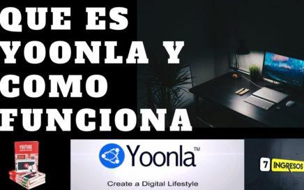 Que es Yoonla y Cómo Funciona?   Como Ganar Dinero Fácil