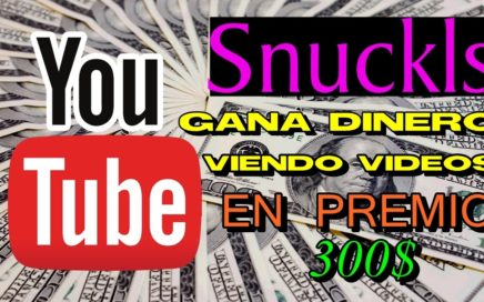 Snuckls Gana Dinero Viendo Videos de Youtube - NEW 2017 ( Cobrar a Partir de $ 0.02 ) Paypal