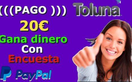 Toluna pago Paypal (((20€)))|Gana Dinero con encuestas|