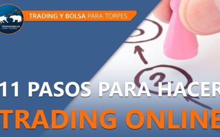 Trading on line. Como ganar dinero en bolsa en 11 pasos