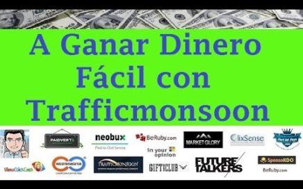 Trafficmonsoon la ptc para  Ganar Dinero Fácil con solo Trabajar desde Casa por Internet