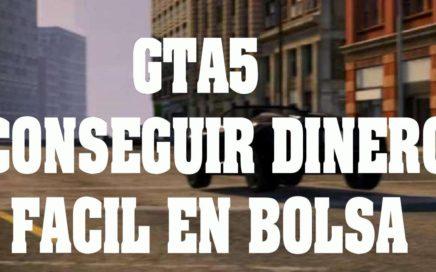 Truco GTA 5 -  Ganar dinero fácil en Bolsa