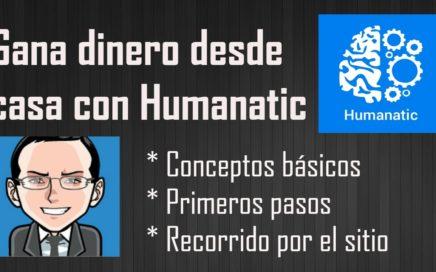 Tutorial de Humanatic en Español | Conceptos Básicos | Dinero para PayPal