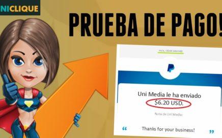 UNICLIQUE - ¡¡PAGO DE $6.20 DOLARES!! COBRADOS POR PAYPAL   Ganar Dinero Por Internet Para Paypal