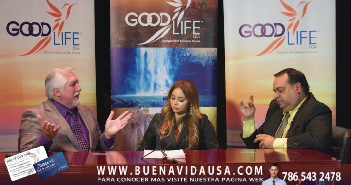 VIDEO # 13  LA BUENA VIDA USA   ( GOOD LIFE USA ) EN ESPAÑOL 2017