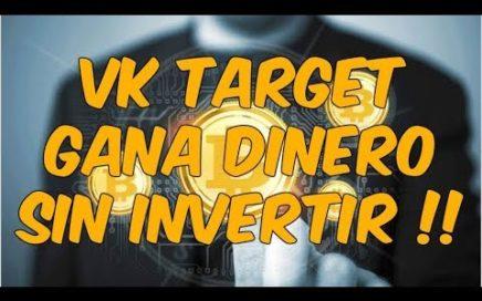 VKTARGET , GANA DINERO SIN INVERSION !