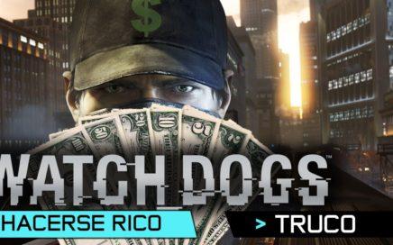 Watch Dogs | Tutorial | Cómo Ganar Dinero FÁCIL | Hacerse Rico | Truco 100.000 dolares en 5 minutos