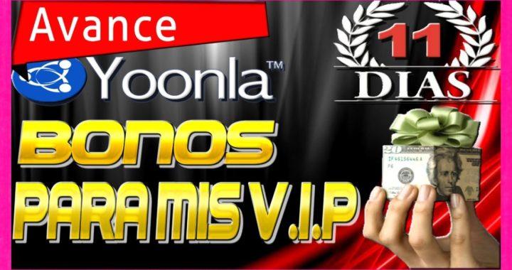 Yoonla Mi Avance y Bonos Para Mis V.I.P $245 en 11 Días [ Como Ganar Dinero Desde Casa ]
