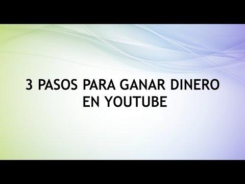 3 Pasos Para Ganar Dinero En Youtube