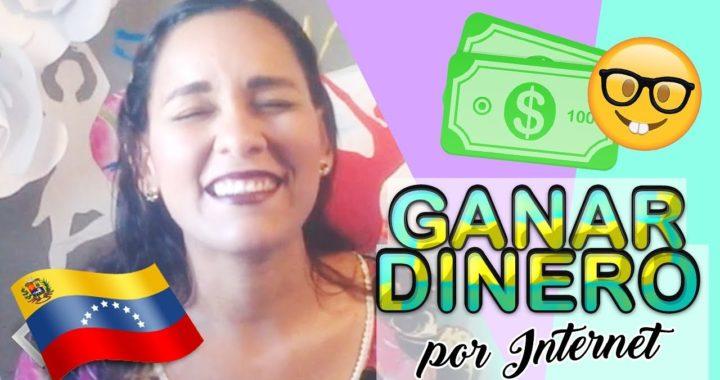 5 Estrategias para Ganar Dinero por Internet en Venezuela