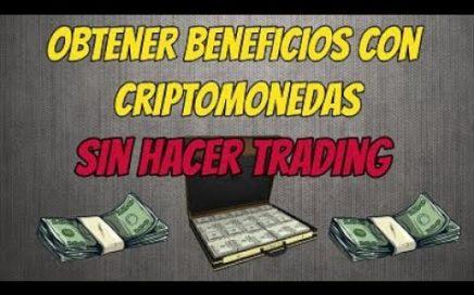5 FORMAS DE GANAR DINERO CON CRIPTOMONEDAS SIN HACER TRADING