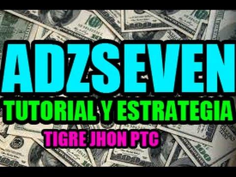 Adzseven - Que es y Como Funciona? | Adzseven 2018 - Tutorial y Estrategia |Adzseven PTC 2018 - Paga