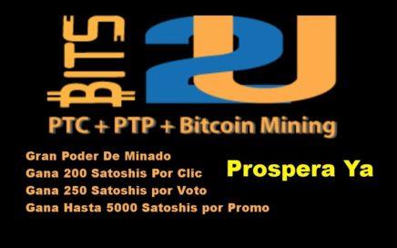 Bits2u Explicación Completa    Gana mas de 5000 Satoshis Diarios, Minería de Bitcoins, PTC, PTP, mas