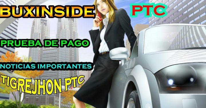 Buxinside PTC 2018 Importantes Noticias y Como cobrar pagos? | Buxinside Prueba de Pago | Paga