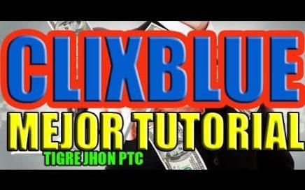 Clixblue - Tutorial y Estrategia | Clixblue 2018 Trucos para ganar dinero | Clixblue PTC 2018 Paga