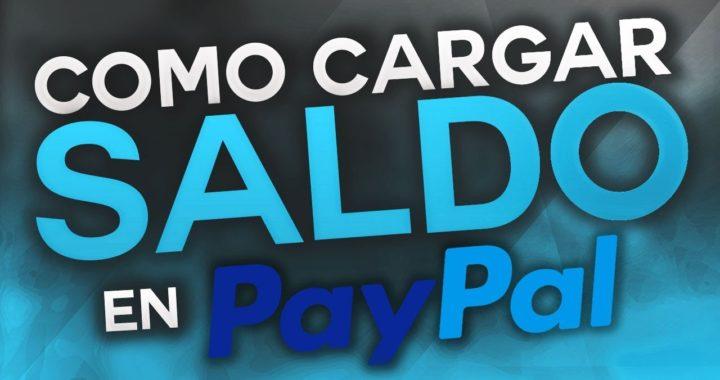 Como Cargar Saldo a una Cuenta de PayPal Sin Tarjeta de Crédito  - 2018